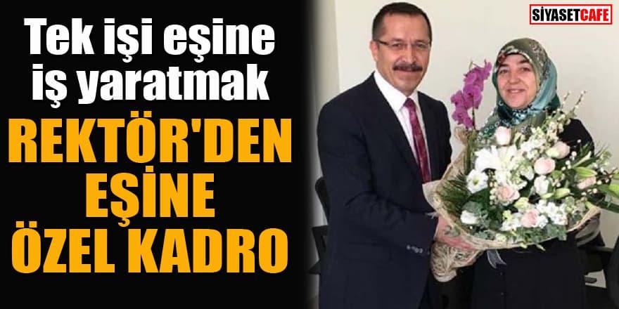 Pamukkale Üniversitesi rektörü Bağ'dan eşine özel kadro