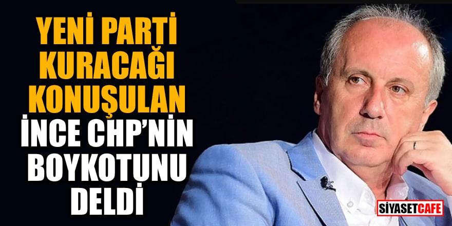 Yeni parti kuracağı konuşulan İnce CHP'nin boykotunu deldi!