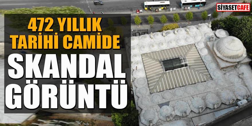 İstanbul Üsküdar'daki 472 yıllık tarihi camide skandal görüntü