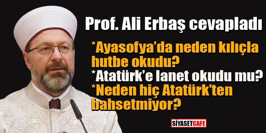 Diyanet İşleri Başkanı Ali Erbaş'tan eleştirilere açıklama geldi!