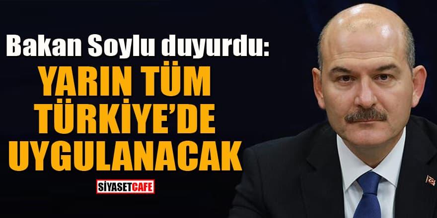 Bakan Soylu duyurdu: Yarın Türkiye'de yüksek yoğunluklu bir denetleme gerçekleştirelecek