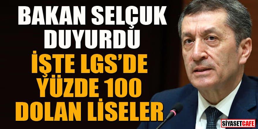 Milli Eğitim Bakanı Ziya Selçuk LGS'de yüzde yüz dolan liseleri açıkladı
