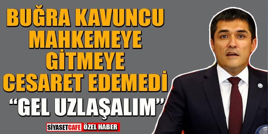 İYİ Parti İstanbul İl Başkanı Buğra Kavuncu mahkemeye gitmekten korkuyor