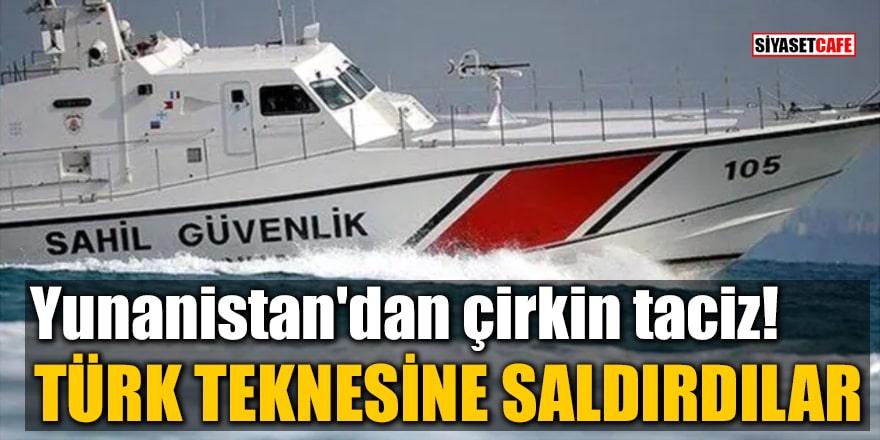 Yunanistan'dan çirkin taciz! Türk teknesine saldırdılar