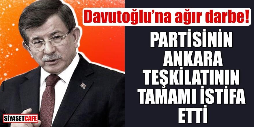 Davutoğlu'na ağır darbe! Partisinin Ankara teşkilatının tamamı istifa etti