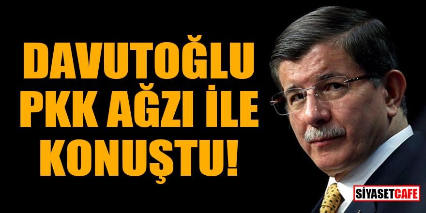 """Davutoğlu PKK ağzı ile konuştu: """"Dağa, taşa ayrıştırıcı sloganlar yazılarak"""""""