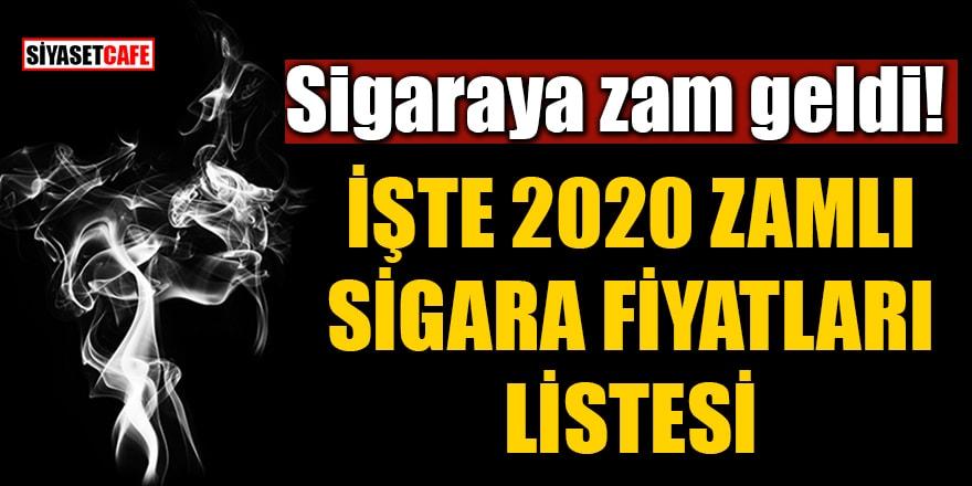 Sigaraya zam geldi! İşte 2020 zamlı sigara fiyatları listesi