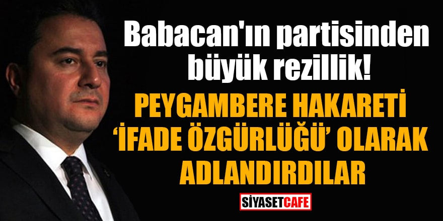 """Babacan'ın partisi Peygambere hakaret edenFransız dergisinin karikatürlerini """"ifade özgürlüğü"""" olarak niteledi"""