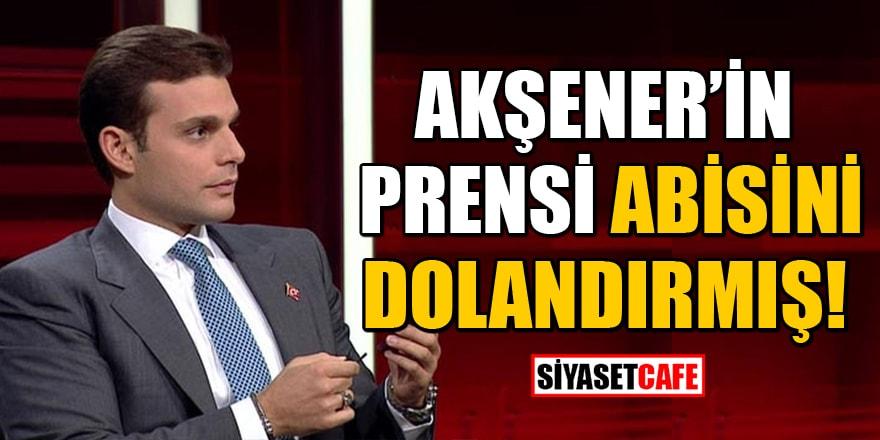 Akşener'in prensi Mehmet Aslan'a 'mirasta dolandırıcılık' iddiası
