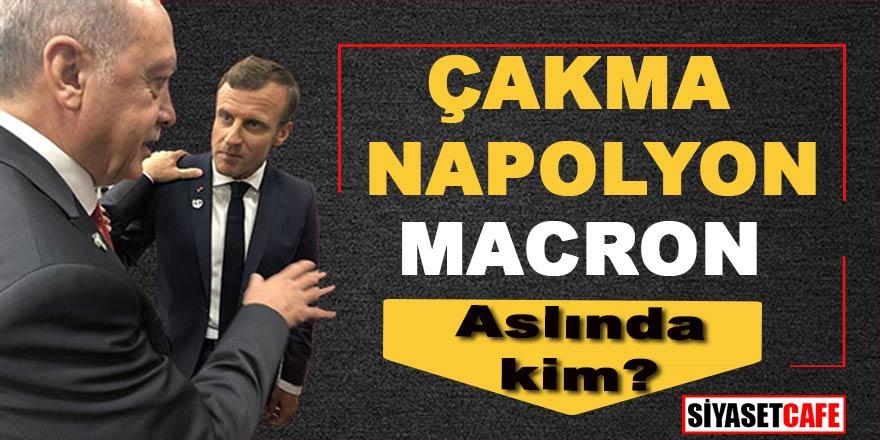 """""""Çakma Napolyon"""" Macron aslında kim? Neye hizmet ediyor? Fransa'yı nereye sürüklüyor? Türkiye düşmanlığının sebebi ne?"""