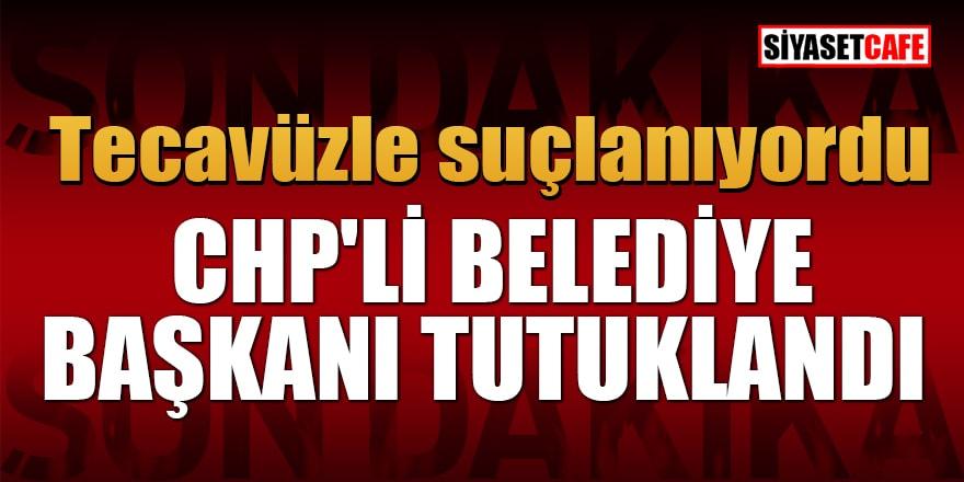 Tecavüzle suçlanan CHP'li Didim Belediye Başkanı tutuklandı