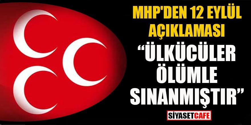 """MHP'den 12 Eylül açıklaması: """"Ülkücüler ölümle sınanmıştır"""""""