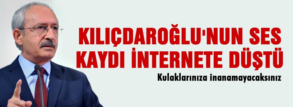 Kılıçdaroğlu'nun kaseti internete düştü