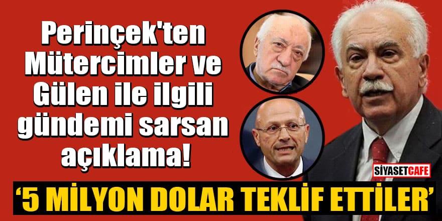 Perinçek'ten Mütercimler ve Gülen ile ilgili gündemi sarsan açıklama: 5 milyon dolar teklif ettiler