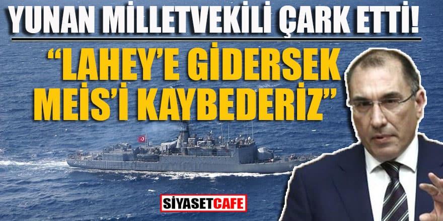 """Yunan milletvekili çark etti: """"Meis'i kaybederiz"""""""