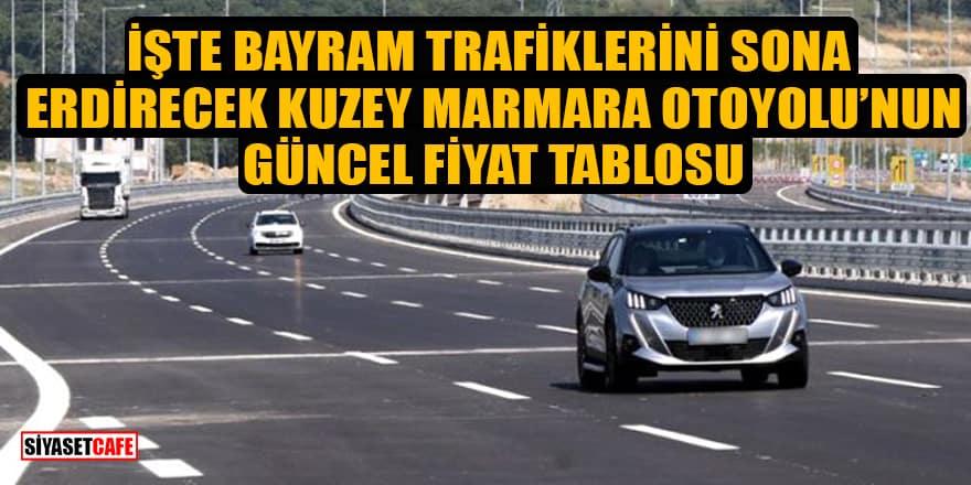 Erdoğan Kuzey Marmara Otoyolu açılışını gerçekleştirdi! İşte bayram trafiklerini sona erdirecek otoyolun güncel fiyat tablosu