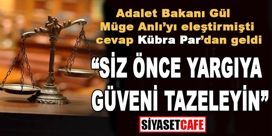 Müge Anlı'yı eleştiren Adalet Bakanı'na cevap Kübra Par'dan geldi