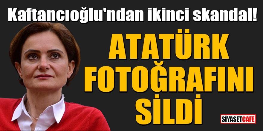 Kaftancıoğlu'ndan ikinci skandal! Ekibi Atatürk fotoğrafını sildi