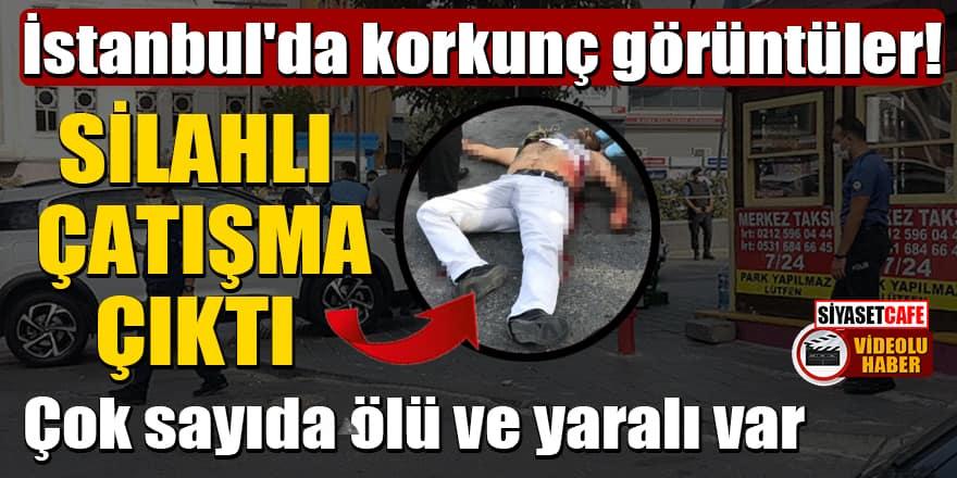 İstanbul'da korkunç görüntüler! Silahlı çatışma çıktı: Çok sayıda ölü ve yaralı var