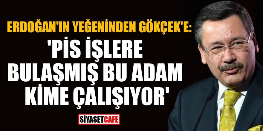 Erdoğan'ın yeğeni Cengiz Er'den Gökçek'e çok sert sözler!