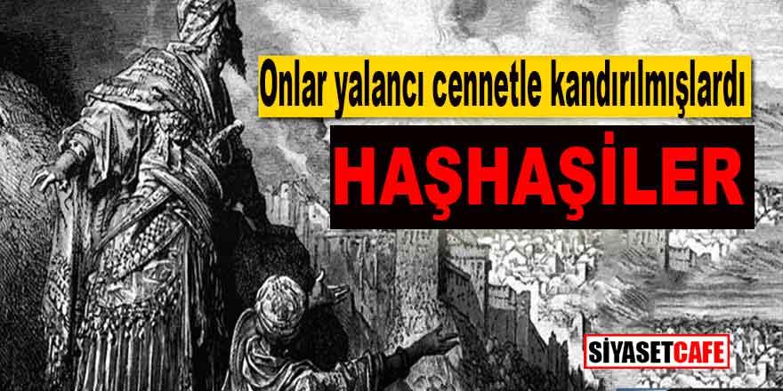 Sahte Cennet ile kandırılan tarihin ilk suikast timi: Haşhaşiler ve Hasan Sabbah