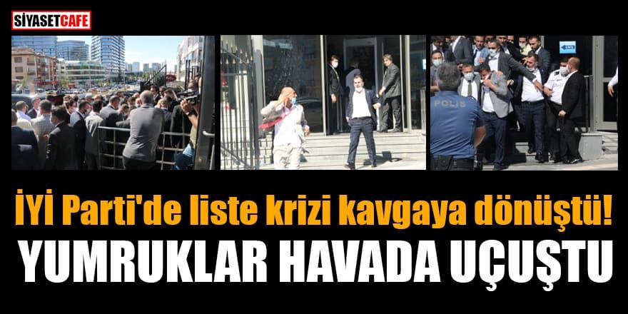 İYİ Parti'de liste krizi kavgaya dönüştü!Yumruklar havada uçuştu