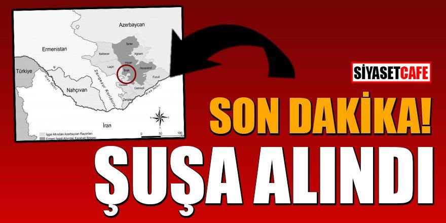 Son dakika: Azerbaycan Ordusu Şuşa'yı işgalden kurtardı