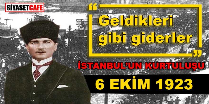 """Onlar hiç gitmemek üzere gelmişlerdi, Atatürk: """"Geldikleri gibi giderler"""" demişti. 167 gemi bir bir kaçtı!"""