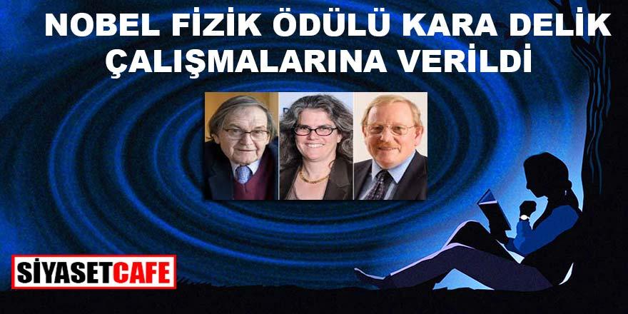 2020 Nobel Fizik Ödülü Kara Delik Çalışmalarına Verildi