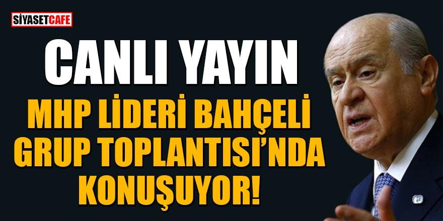 MHP lideri Devlet Bahçeli, MHP Grup Toplantısı'nda konuşuyor