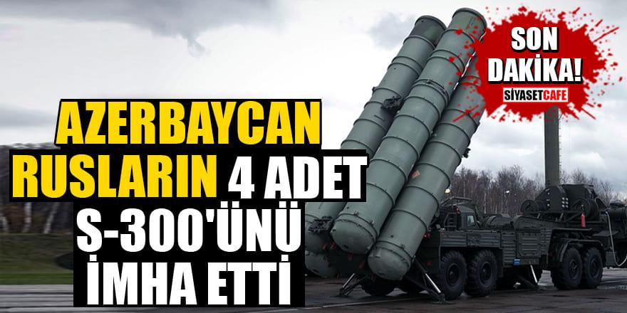 Son Dakika! Azerbaycan, Rusların 4 adet S-300'ünü imha etti