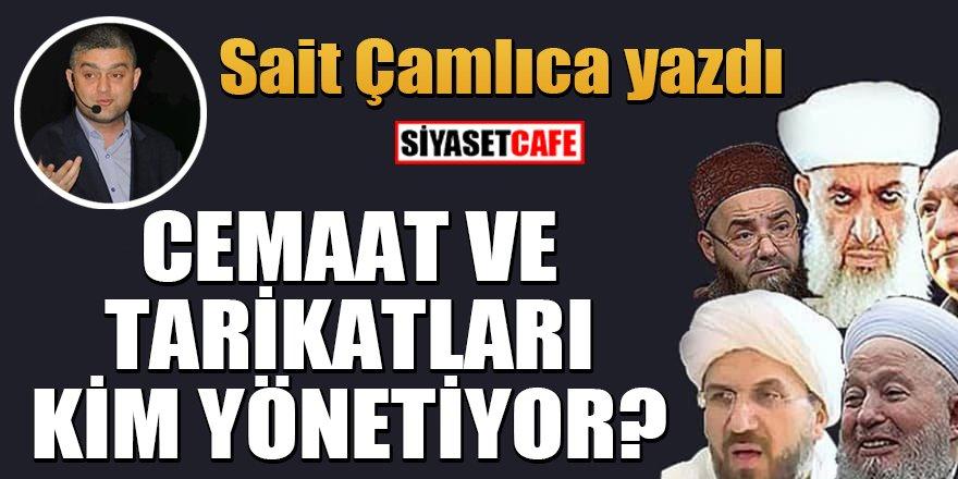Türkiye'de tarikat ve cemaatleri kim yönetiyor?