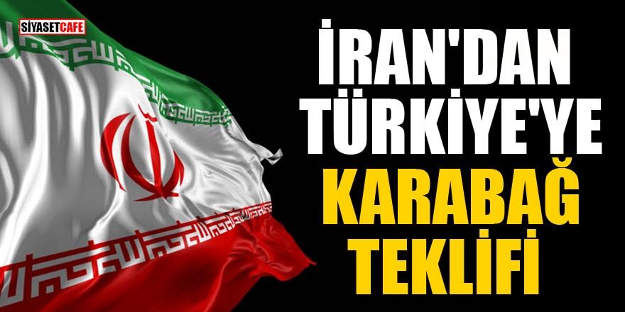 İran'dan Türkiye'ye Karabağ teklifi