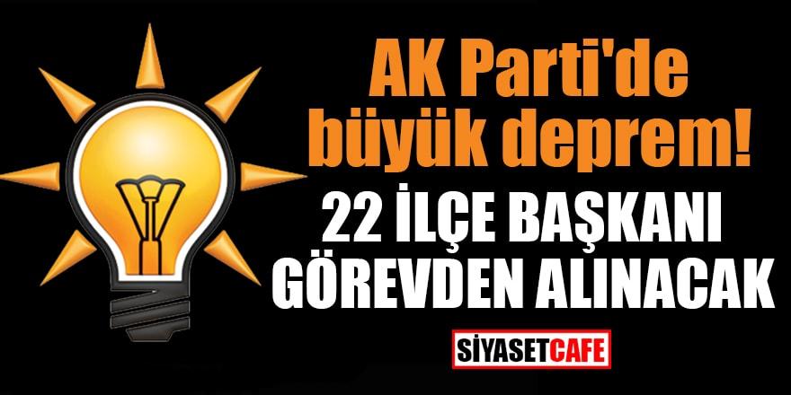 AK Parti'de büyük deprem! '22 ilçe başkanı görevden alınacak' iddiası