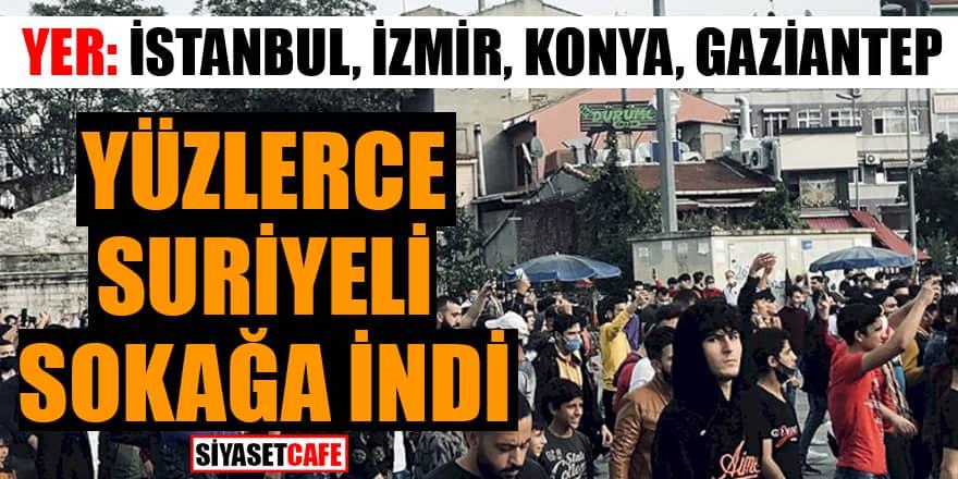Yüzlerce Suriyeli sokağa inip eylem yaptı!