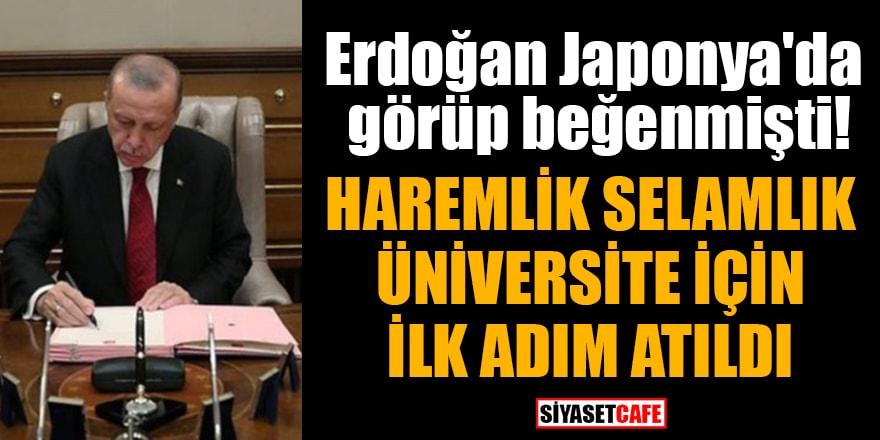 Erdoğan Japonya'da görüp beğenmişti! Haremlik selamlık üniversite için ilk adım atıldı