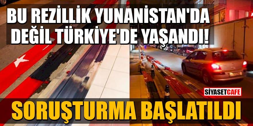 Türk bayrağına ve Atatürk'e yapılan saygısızlığa soruşturma başlatıldı