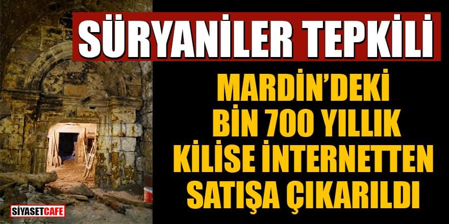 Mardin'deki bin 700 yıllık Süryani Kilisesi internetten satışa çıkarıldı