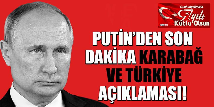 Putin'den Son Dakika Karabağ ve Türkiye açıklaması!