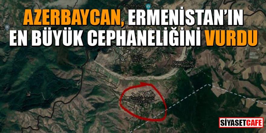 Azerbaycan, Ermenistan'ın en büyük cephaneliğini vurdu