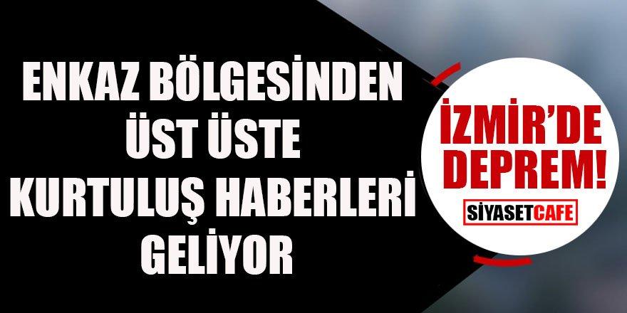 İzmir'den üst üste kurtuluş haberleri geliyor