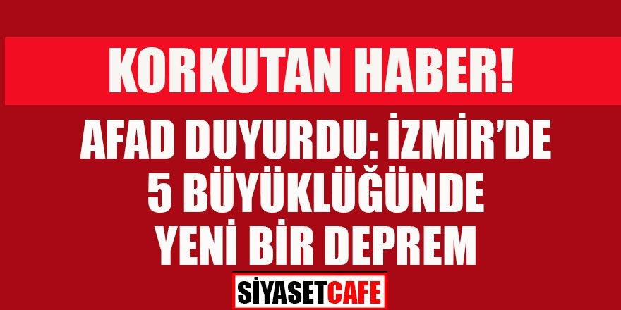 İzmir'de 5 büyüklüğünde yeni deprem!