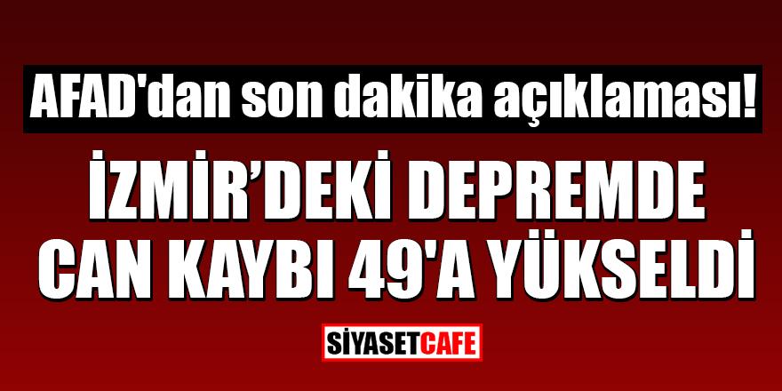 AFAD'dan son dakika açıklaması! İzmir'deki depremde can kaybı 49'a yükseldi