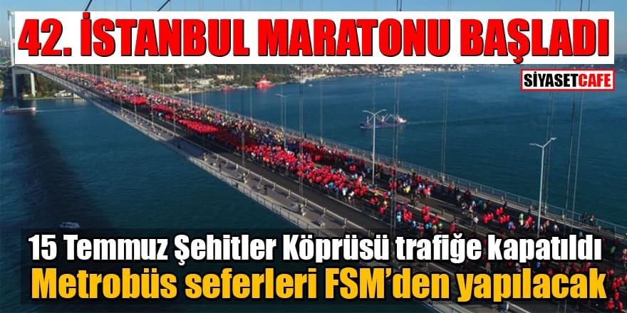42. İstanbul Maratonu başladı! 15 Temmuz Şehitler Köprüsü trafiğe kapatıldı, Metrobüs seferleri FSM'den yapılacak