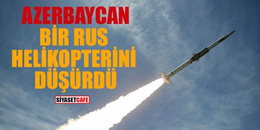 Ermenistan'da bir Rus helikopteri yanlışlıkla vuruldu
