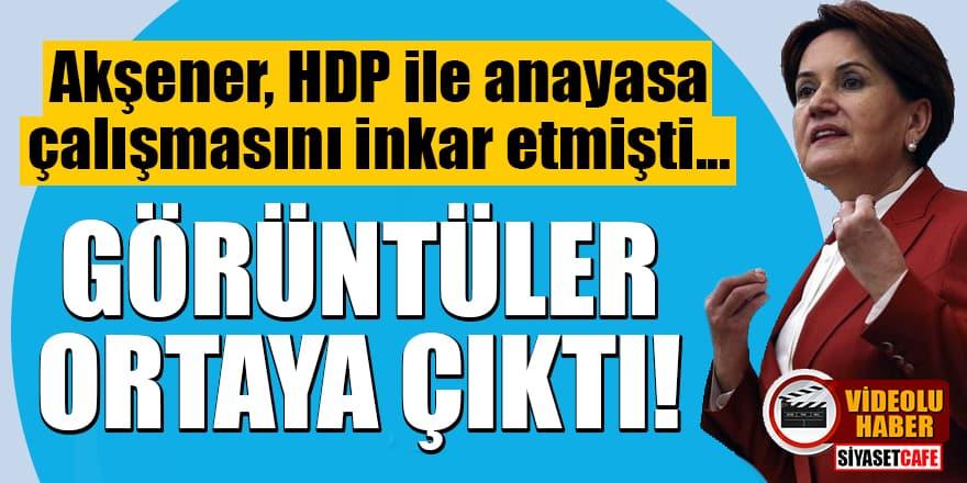 HDP ile anayasa çalışmasını inkar eden Akşener'i zora sokacak görüntüler!