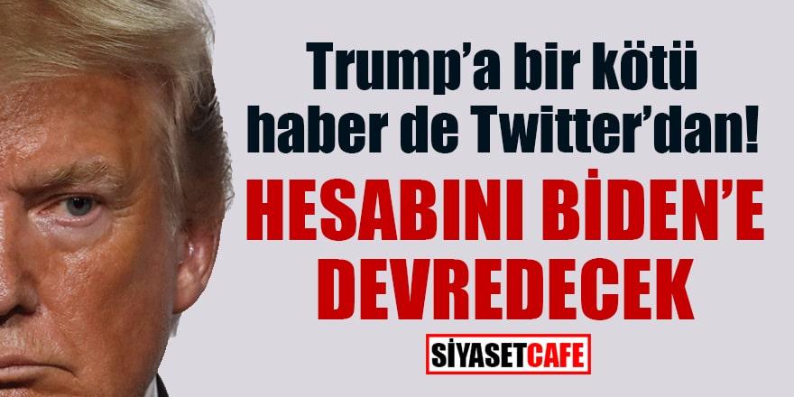 Trump'a bir kötü haber de Twitter'dan! Hesabını Biden'a devredecek