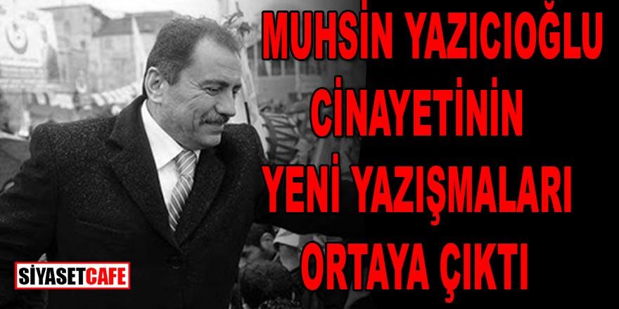 Son dakika: Muhsin Yazıcıoğlu cinayetinin yazışmaları ortaya çıktı