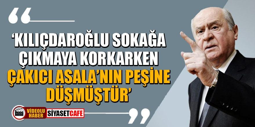 Bahçeli: Kılıçdaroğlu sokağa çıkmaya korkarken, Çakıcı Asala'nın peşine düşmüştür
