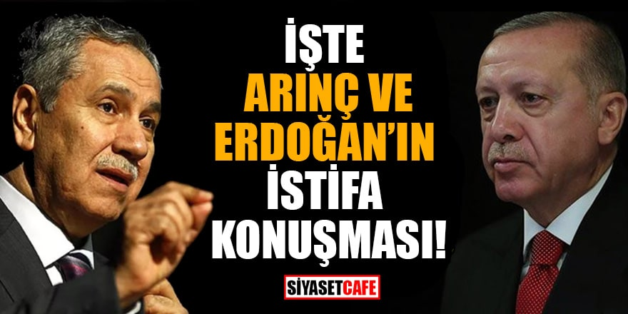 İşte Arınç ve Erdoğan'ın istifa konuşması!